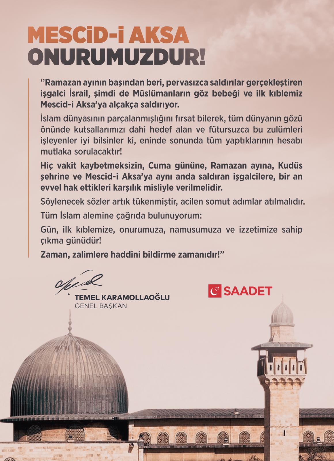 SAADET PARTİSİ'NDEN MESCİDİ AKSA ÇAĞRISI