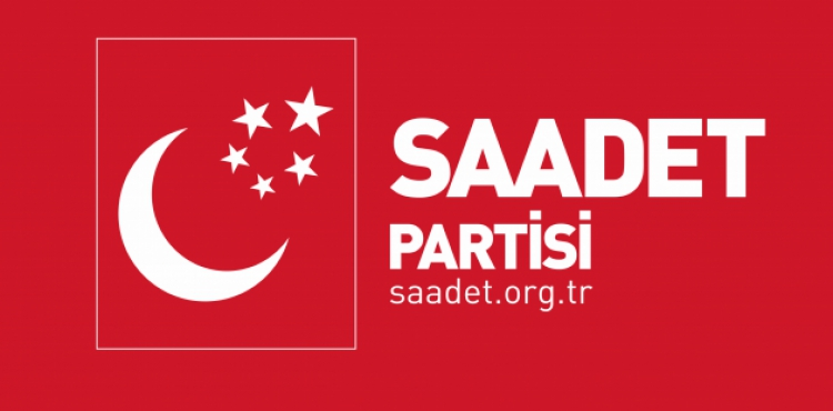 SAADET PARTİSİ'NDEN SİYONİST İSRAİL'E TEPKİ